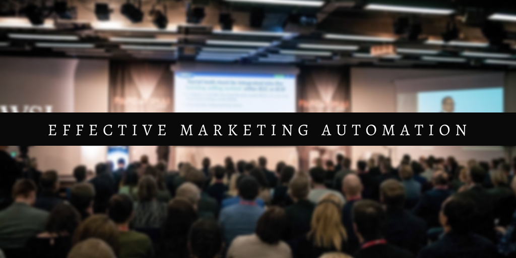 A Guide to Effective Marketing Automation